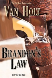 Bargain eBook Hunter: We Hunt for FREE & Bargain eBooks So You Don't Have To! -- A HotZippy Website: Today's Readers for Tomorrow's Bestsellers! © -- Bargain eBook Hunter proudly presents: Brandon's Law by Van Holt!