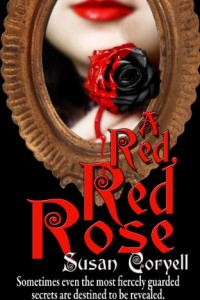 Bargain eBook Hunter: We Hunt for FREE & Bargain eBooks So You Don't Have To! -- A HotZippy Website: Today's Readers for Tomorrow's Bestsellers! © -- Bargain eBook Hunter proudly presents: A Red, Red Rose by Susan Coryell!