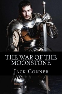 Bargain eBook Hunter: We Hunt for FREE & Bargain eBooks So You Don't Have To! -- A HotZippy Website: Today's Readers for Tomorrow's Bestsellers! © -- Bargain eBook Hunter proudly presents: The War of the Moonstone: an Epic Fantasy by Jack Conner!