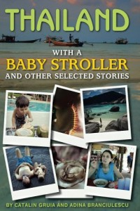 Bargain eBook Hunter: We Hunt for FREE & Bargain eBooks So You Don't Have To! -- A HotZippy Website: Today's Readers for Tomorrow's Bestsellers! © -- Bargain eBook Hunter proudly presents: Thailand With a Baby Stroller by Catalin Gruia!