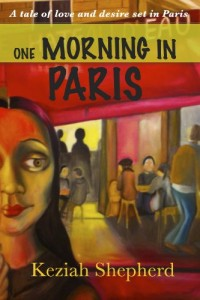 Bargain eBook Hunter: We Hunt for FREE & Bargain eBooks So You Don't Have To! -- A HotZippy Website: Today's Readers for Tomorrow's Bestsellers! © -- Bargain eBook Hunter proudly presents: One Morning In Paris by Keziah Shepherd!