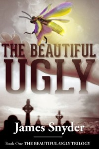 Bargain eBook Hunter: We Hunt for FREE & Bargain eBooks So You Don't Have To! -- A HotZippy Website: Today's Readers for Tomorrow's Bestsellers! © -- Bargain eBook Hunter proudly presents: The Beautiful-Ugly (The Beautiful-Ugly Trilogy) by James Snyder!