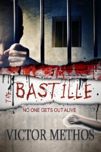 Bargain eBook Hunter: We Hunt for FREE & Bargain eBooks So You Don't Have To! -- A HotZippy Website: Today's Readers for Tomorrow's Bestsellers! © -- Bargain eBook Hunter proudly presents: The Bastille - A Thriller (Mickey Parsons Mysteries) by Victor Methos!