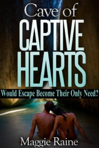 Bargain eBook Hunter: We Hunt for FREE & Bargain eBooks So You Don't Have To! -- A HotZippy Website: Today's Readers for Tomorrow's Bestsellers! © -- Bargain eBook Hunter proudly presents: Cave of Captive Hearts by Maggie Raine!