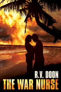 Bargain eBook Hunter: We Hunt for FREE & Bargain eBooks So You Don't Have To! -- A HotZippy Website: Today's Readers for Tomorrow's Bestsellers! © -- Bargain eBook Hunter proudly presents: The War Nurse by R.V. Doon!