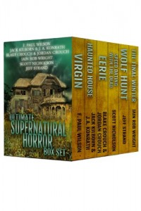 Bargain eBook Hunter: We Hunt for FREE & Bargain eBooks So You Don't Have To! -- A HotZippy Website: Today's Readers for Tomorrow's Bestsellers! © -- Bargain eBook Hunter proudly presents: Ultimate Supernatural Horror Box Set by F. Paul Wilson, Blake Crouch, J.A. Konrath, Jeff Strand, Scott Nicholson, Iain Rob Wright, Jordan Crouch and Jack Kilborn!