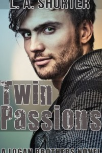 Bargain eBook Hunter: We Hunt for FREE & Bargain eBooks So You Don't Have To! -- A HotZippy Website: Today's Readers for Tomorrow's Bestsellers! © -- Bargain eBook Hunter proudly presents: TWIN PASSIONS: (A Logan Brothers Novel) by L. A. Shorter!