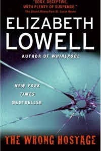 Bargain eBook Hunter: We Hunt for FREE & Bargain eBooks So You Don't Have To! -- A HotZippy Website: Today's Readers for Tomorrow's Bestsellers! © -- Bargain eBook Hunter proudly presents: The Wrong Hostage by Elizabeth Lowell!