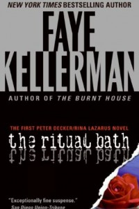 Bargain eBook Hunter: We Hunt for FREE & Bargain eBooks So You Don't Have To! -- A HotZippy Website: Today's Readers for Tomorrow's Bestsellers! © -- Bargain eBook Hunter proudly presents: The Ritual Bath (Decker/Lazarus Novels) by Faye Kellerman!