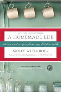 Bargain eBook Hunter: We Hunt for FREE & Bargain eBooks So You Don't Have To! -- A HotZippy Website: Today's Readers for Tomorrow's Bestsellers! © -- Bargain eBook Hunter proudly presents: A Homemade Life: Stories and Recipes from My Kitchen Table by Molly Wizenberg!