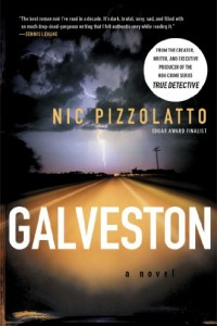 Bargain eBook Hunter: We Hunt for FREE & Bargain eBooks So You Don't Have To! -- A HotZippy Website: Today's Readers for Tomorrow's Bestsellers! © -- Bargain eBook Hunter proudly presents: Galveston: A Novel by Nic Pizzolatto!