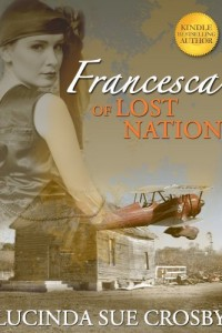 Bargain eBook Hunter: We Hunt for FREE & Bargain eBooks So You Don't Have To! -- A HotZippy Website: Today's Readers for Tomorrow's Bestsellers! © -- Bargain eBook Hunter proudly presents: Francesca of Lost Nation by Lucinda Sue Crosby!