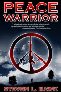Bargain eBook Hunter: We Hunt for FREE & Bargain eBooks So You Don't Have To! -- A HotZippy Website: Today's Readers for Tomorrow's Bestsellers! © -- Bargain eBook Hunter proudly presents: Peace Warrior by Steven L. Hawk!