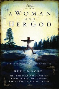 Bargain eBook Hunter: We Hunt for FREE & Bargain eBooks So You Don't Have To! -- A HotZippy Website: Today's Readers for Tomorrow's Bestsellers! © -- Bargain eBook Hunter proudly presents: A Woman and Her God (Extraordinary Women) by Beth Moore!