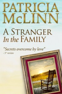 Bargain eBook Hunter: We Hunt for FREE & Bargain eBooks So You Don't Have To! -- A HotZippy Website: Today's Readers for Tomorrow's Bestsellers! © -- Bargain eBook Hunter proudly presents: A Stranger in the Family (Book 1, Bardville, Wyoming Trilogy) by Patricia McLinn!
