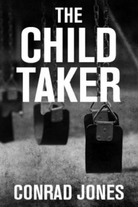 Bargain eBook Hunter: We Hunt for FREE & Bargain eBooks So You Don't Have To! -- A HotZippy Website: Today's Readers for Tomorrow's Bestsellers! © -- Bargain eBook Hunter proudly presents: The Child Taker Book 1 Detective Alec Ramsay Series by Conrad Jones!