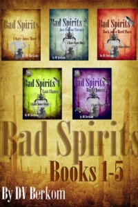 Bargain eBook Hunter: We Hunt for FREE & Bargain eBooks So You Don't Have To! -- A HotZippy Website: Today's Readers for Tomorrow's Bestsellers! © -- Bargain eBook Hunter proudly presents: Bad Spirits (Novella) Books 1-5 (A Kate Jones Thriller) by D.V.  Berkom!