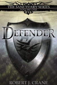 Bargain eBook Hunter: We Hunt for FREE & Bargain eBooks So You Don't Have To! -- A HotZippy Website: Today's Readers for Tomorrow's Bestsellers! © -- Bargain eBook Hunter proudly presents: Defender: The Sanctuary Series, Volume One by Robert J. Crane!