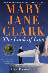 Bargain eBook Hunter: We Hunt for FREE & Bargain eBooks So You Don't Have To! -- A HotZippy Website: Today's Readers for Tomorrow's Bestsellers! © -- Bargain eBook Hunter proudly presents: The Look of Love (Piper Donovan/Wedding Cake Mysteries) by Mary Jane Clark!