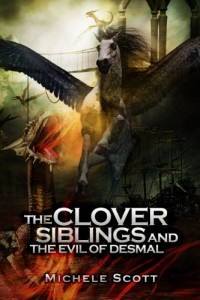 Bargain eBook Hunter: We Hunt for FREE & Bargain eBooks So You Don't Have To! -- A HotZippy Website: Today's Readers for Tomorrow's Bestsellers! © -- Bargain eBook Hunter proudly presents: The Clover Siblings and the Evil of Desmal by Michele Scott!
