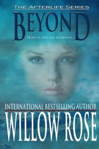 Bargain eBook Hunter: We Hunt for FREE & Bargain eBooks So You Don't Have To! -- A HotZippy Website: Today's Readers for Tomorrow's Bestsellers! © -- Bargain eBook Hunter proudly presents: Beyond (Afterlife #1) by Willow Rose!