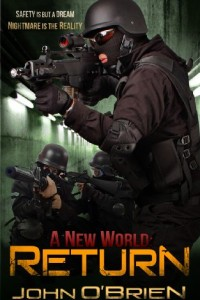 Bargain eBook Hunter: We Hunt for FREE & Bargain eBooks So You Don't Have To! -- A HotZippy Website: Today's Readers for Tomorrow's Bestsellers! © -- Bargain eBook Hunter proudly presents: A New World: Return by John O'Brien!