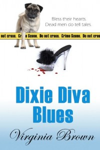 Bargain eBook Hunter: We Hunt for FREE & Bargain eBooks So You Don't Have To! -- A HotZippy Website: Today's Readers for Tomorrow's Bestsellers! © -- Bargain eBook Hunter proudly presents: Dixie Diva Blues by Virginia Brown!