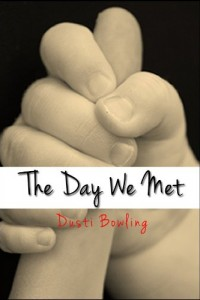 Bargain eBook Hunter: We Hunt for FREE & Bargain eBooks So You Don't Have To! -- A HotZippy Website: Today's Readers for Tomorrow's Bestsellers! © -- Bargain eBook Hunter proudly presents: The Day We Met by Dusti Bowling!
