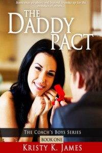 Bargain eBook Hunter: We Hunt for FREE & Bargain eBooks So You Don't Have To! -- A HotZippy Website: Today's Readers for Tomorrow's Bestsellers! © -- Bargain eBook Hunter proudly presents: The Daddy Pact (The Coach's Boys) by Kristy K. James!