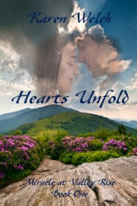 Bargain eBook Hunter: We Hunt for FREE & Bargain eBooks So You Don't Have To! -- A HotZippy Website: Today's Readers for Tomorrow's Bestsellers! © -- Bargain eBook Hunter proudly presents: Hearts Unfold (Miracle at Valley Rise--Book One) by Karen Welch!