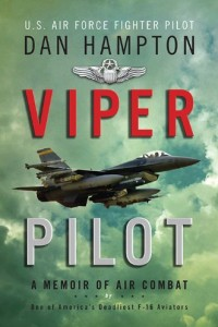 Bargain eBook Hunter: We Hunt for FREE & Bargain eBooks So You Don't Have To! -- A HotZippy Website: Today's Readers for Tomorrow's Bestsellers! © -- Bargain eBook Hunter proudly presents: Viper Pilot: A Memoir of Air Combat by Dan Hampton!