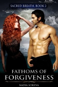 Bargain eBook Hunter: We Hunt for FREE & Bargain eBooks So You Don't Have To! -- A HotZippy Website: Today's Readers for Tomorrow's Bestsellers! © -- Bargain eBook Hunter proudly presents: Fathoms of Forgiveness (Sacred Breath, Book 2) by Nadia Scrieva!