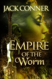 Bargain eBook Hunter: We Hunt for FREE & Bargain eBooks So You Don't Have To! -- A HotZippy Website: Today's Readers for Tomorrow's Bestsellers! © -- Bargain eBook Hunter proudly presents: Empire of the Worm: Part One: A Novel of Fantasy Adventure and Lovecraft Horror in the Ancient World by Jack Conner!