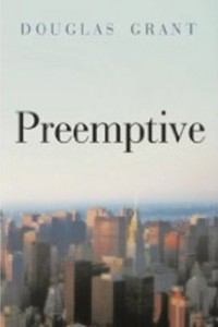 Bargain eBook Hunter: We Hunt for FREE & Bargain eBooks So You Don't Have To! -- A HotZippy Website: Today's Readers for Tomorrow's Bestsellers! © -- Bargain eBook Hunter proudly presents: Preemptive by Douglas Grant!