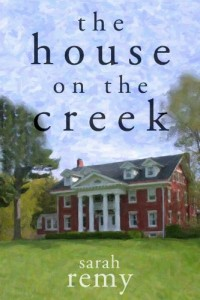 Bargain eBook Hunter: We Hunt for FREE & Bargain eBooks So You Don't Have To! -- A HotZippy Website: Today's Readers for Tomorrow's Bestsellers! © -- Bargain eBook Hunter proudly presents: The House On The Creek (James Creek) by Sarah Remy!