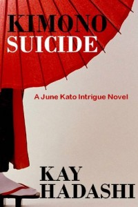Bargain eBook Hunter: We Hunt for FREE & Bargain eBooks So You Don't Have To! -- A HotZippy Website: Today's Readers for Tomorrow's Bestsellers! © -- Bargain eBook Hunter proudly presents: Kimono Suicide (The June Kato Intrigue Series) by Kay Hadashi!