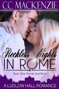 Bargain eBook Hunter: We Hunt for FREE & Bargain eBooks So You Don't Have To! -- A HotZippy Website: Today's Readers for Tomorrow's Bestsellers! © -- Bargain eBook Hunter proudly presents: Reckless Nights in Rome (A Ludlow Hall Story) by CC MacKenzie!