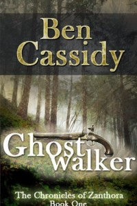 Bargain eBook Hunter: We Hunt for FREE & Bargain eBooks So You Don't Have To! -- A HotZippy Website: Today's Readers for Tomorrow's Bestsellers! © -- Bargain eBook Hunter proudly presents: Ghostwalker (The Chronicles of Zanthora: Book One) by Ben Cassidy!