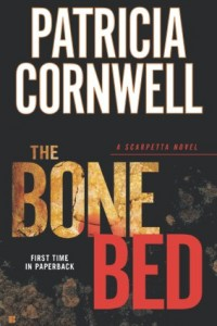 Bargain eBook Hunter: We Hunt for FREE & Bargain eBooks So You Don't Have To! -- A HotZippy Website: Today's Readers for Tomorrow's Bestsellers! © -- Bargain eBook Hunter proudly presents: The Bone Bed (A Scarpetta Novel) by Patricia Cornwell!