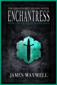 Bargain eBook Hunter: We Hunt for FREE & Bargain eBooks So You Don't Have To! -- A HotZippy Website: Today's Readers for Tomorrow's Bestsellers! © -- Bargain eBook Hunter proudly presents: Enchantress (The Evermen Saga, Book One) by James Maxwell!