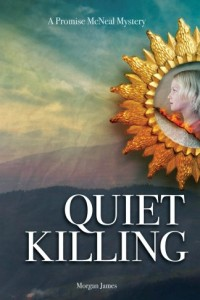 Bargain eBook Hunter: We Hunt for FREE & Bargain eBooks So You Don't Have To! -- A HotZippy Website: Today's Readers for Tomorrow's Bestsellers! © -- Bargain eBook Hunter proudly presents: Quiet Killing (Promise McNeal Mysteries) by Morgan James!