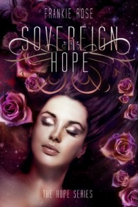 Bargain eBook Hunter: We Hunt for FREE & Bargain eBooks So You Don't Have To! -- A HotZippy Website: Today's Readers for Tomorrow's Bestsellers! © -- Bargain eBook Hunter proudly presents: Sovereign Hope (A Young Adult Paranormal Romance) (The Hope Series) by Frankie  Rose!