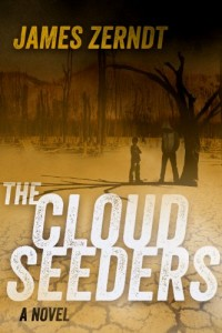 Bargain eBook Hunter: We Hunt for FREE & Bargain eBooks So You Don't Have To! -- A HotZippy Website: Today's Readers for Tomorrow's Bestsellers! © -- Bargain eBook Hunter proudly presents: The Cloud Seeders by James Zerndt!