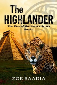 Bargain eBook Hunter: We Hunt for FREE & Bargain eBooks So You Don't Have To! -- A HotZippy Website: Today's Readers for Tomorrow's Bestsellers! © -- Bargain eBook Hunter proudly presents: The Highlander (The Rise of The Aztecs Series, book 1) by Zoe Saadia!