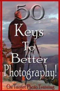 Bargain eBook Hunter: We Hunt for FREE & Bargain eBooks So You Don't Have To! -- A HotZippy Website: Today's Readers for Tomorrow's Bestsellers! © -- Bargain eBook Hunter proudly presents: 50 Keys To Better Photography! (On Target Photo Training) by Dan Eitreim!