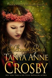 Bargain eBook Hunter: We Hunt for FREE & Bargain eBooks So You Don't Have To! -- A HotZippy Website: Today's Readers for Tomorrow's Bestsellers! © -- Bargain eBook Hunter proudly presents: The MacKinnon's Bride (The Highland Brides, Book 1) by Tanya Anne Crosby!
