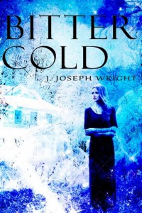 Bargain eBook Hunter: We Hunt for FREE & Bargain eBooks So You Don't Have To! -- A HotZippy Website: Today's Readers for Tomorrow's Bestsellers! © -- Bargain eBook Hunter proudly presents: Bitter Cold by J. Joseph Wright!