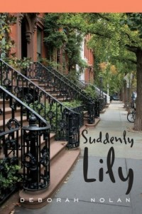 Bargain eBook Hunter: We Hunt for FREE & Bargain eBooks So You Don't Have To! -- A HotZippy Website: Today's Readers for Tomorrow's Bestsellers! © -- Bargain eBook Hunter proudly presents: Suddenly Lily by Deborah Nolan!