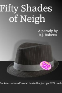Bargain eBook Hunter: We Hunt for FREE & Bargain eBooks So You Don't Have To! -- A HotZippy Website: Today's Readers for Tomorrow's Bestsellers! © -- Bargain eBook Hunter proudly presents: Fifty Shades of Neigh - A parody by Anna Roberts!