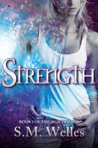 Bargain eBook Hunter: We Hunt for FREE & Bargain eBooks So You Don't Have To! -- A HotZippy Website: Today's Readers for Tomorrow's Bestsellers! © -- Bargain eBook Hunter proudly presents: Strength (The Aigis Trilogy) by S.M Welles!